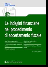 Le Indagini Finanziarie nel Procedimento di Accertamento Fiscale